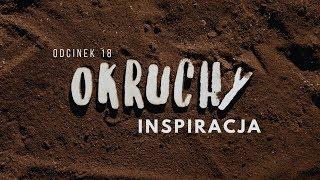 Okruchy [#18] Inspiracja
