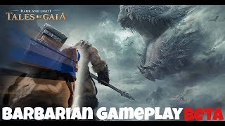 Dark and Light: Tales of Gaia Gameplay (By Snail Games USA Inc.) Barbarian Gameplay (BETA)