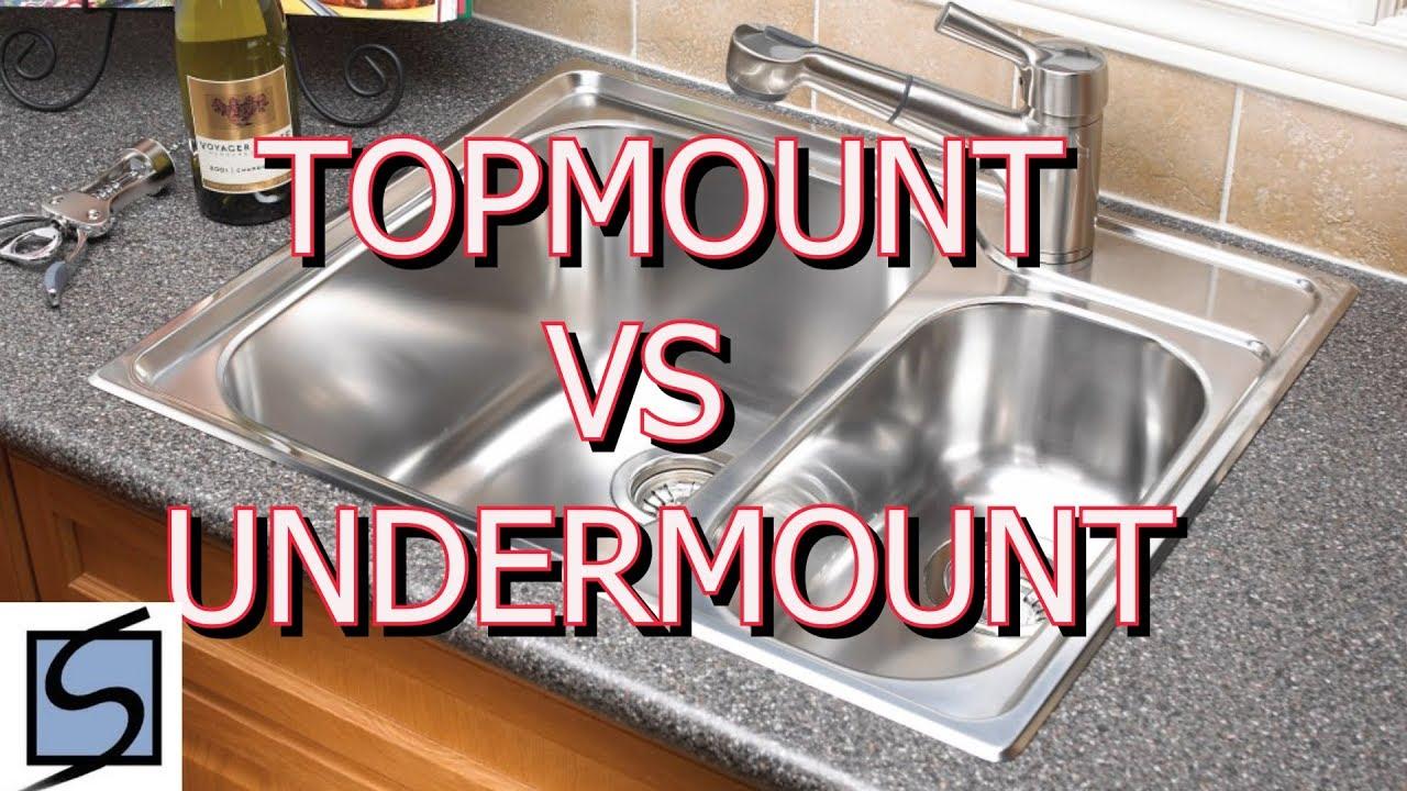 Topmount Vs Undermount Sinks