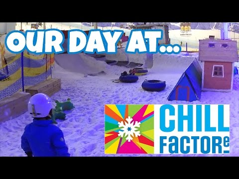 Our Day at... Chill Factor e!  - Indoor Snow Slope Centre‎