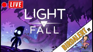 LIGHT FALL INDIE GAME - Live Gameplay Stream   Charity Donations   Birdalert [NEW]