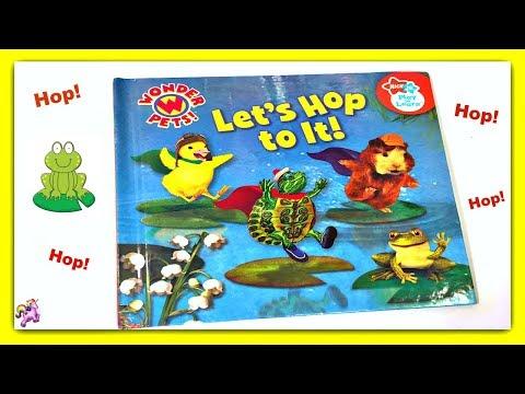 "WONDER PETS! ""LET'S HOP TO IT!"" - Read Aloud - Storybook for kids, children"