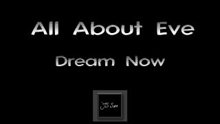 Watch All About Eve Dream Now video