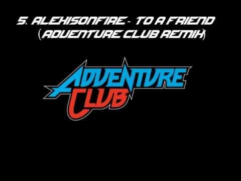 Top 5 Adventure Club Dubstep