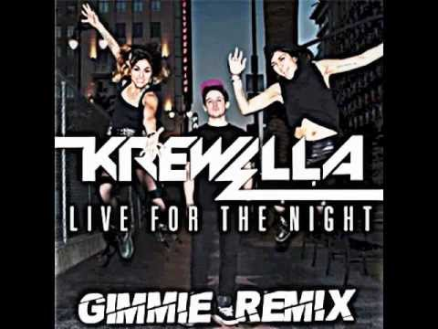 Krewella - Live For The Night [Gimmie Trap Remix]