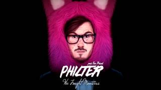 Philter - We Fought Monsters feat. Son Pascal