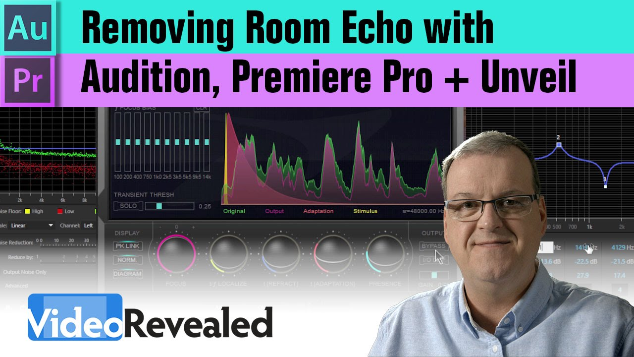 Removing room echo with Audition, Premiere Pro + Unveil