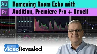 removing room echo with audition premiere pro unveil