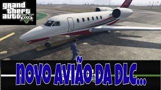 GTA V - novo avião Buckingham nimbus DLC a beira da lei