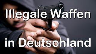 Illegale Waffen in Deutschland - Let