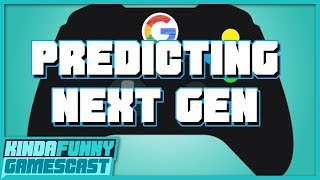 Predicting The Next Generation of Games w/ Jason Schreier - Kinda Funny Gamescast Ep. 214