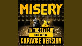 Misery (In the Style of Soul Asylum) (Karaoke Version)