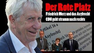Der Rote Platz #33: Friedrich Merz und das Asylrecht - CDU geht stramm nach rechts