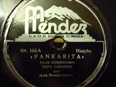 Pepa Cardona - Pankarita (Huayño)