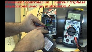 Comment contrôler un moteur triphasé asynchrone avec un multimètre