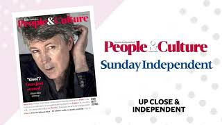 People & Culture - brand new section in this week's Sunday Independent