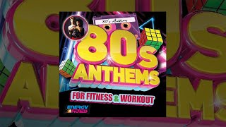 E4F - 80s Anthems For Fitness & Workout - Fitness & Music 2020