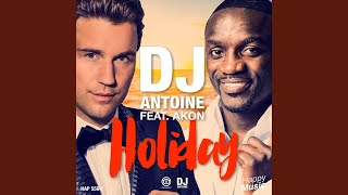 Holiday (DJ Antoine & Mad Mark 2k15 Radio Edit)