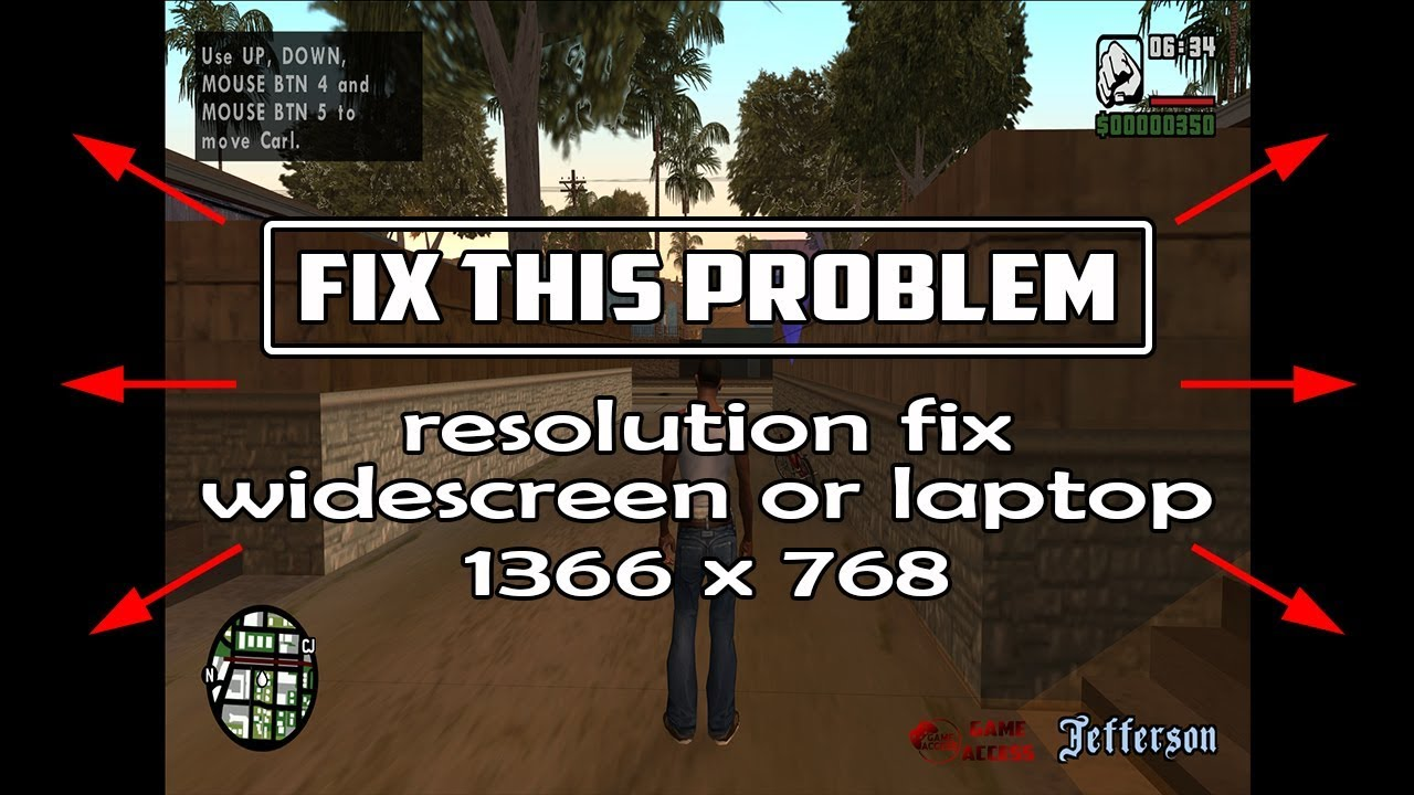 GTA San Andreas full screen resolution fix- (laptop, widescreen) 1366x768
