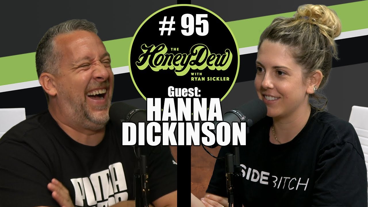 HoneyDew Podcast #95 | Hanna Dickinson