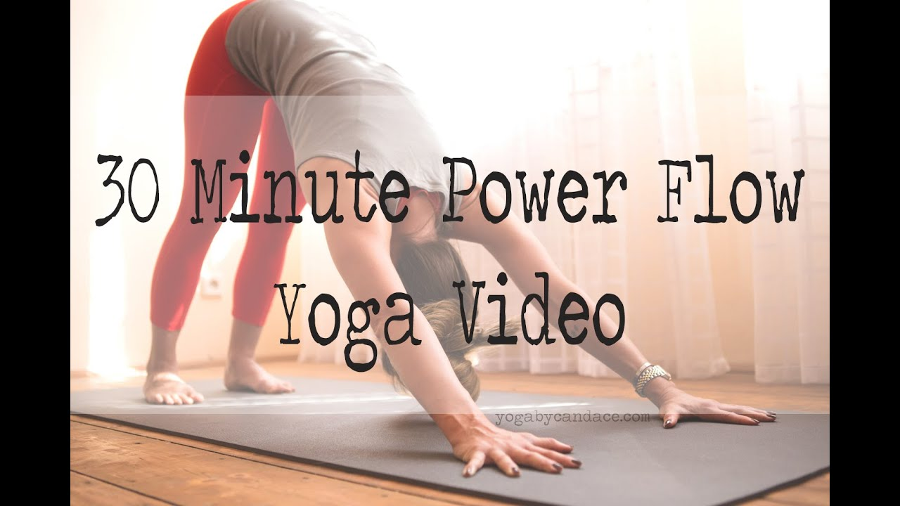 30 Minute Power Yoga Flow Youtube