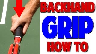 Tennis Backhand Grip  (Top Speed Tennis)