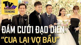 Trường Giang, Nhã Phương, Trấn Thành, Hari Won tại lễ cưới