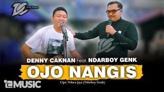 Download DENNY CAKNAN FT. NDARBOY GENK - OJO NANGIS (OFFICIAL LIVE MUSIC) - DC MUSIK