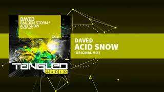 Daved - Acid Snow [Tech / Trance]