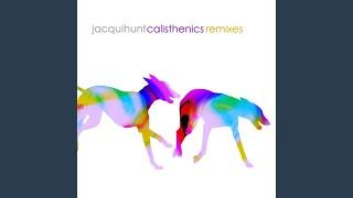 Calisthenics (Cam Munro Remix)