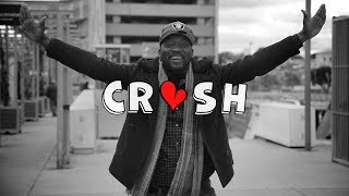 "CRUSH Episode 2: ""Et tout ira bien!"""