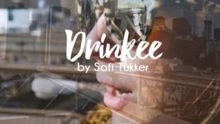 Drinkee Sofi Tukker Karaoke Track