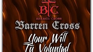 Watch Barren Cross Your Will video