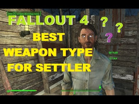 Best Weapon Type for Settler Fallout 4