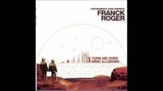 Franck Roger - Turn Me Over