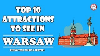 10 Top  Attractions To See in Warsaw l Poland