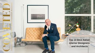 Top 10 Best Italian Interior Designers And Architects   Coveted Magazine