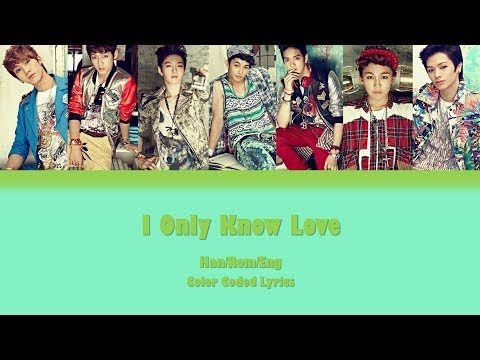 BTOB - I Only Know Love LYRICS [COLOR CODED HAN|ROM|ENG]