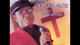 Bobby Womack - Where There's a Will There's a Way