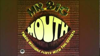 Tunde Williams   -   Mr. Big Mouth