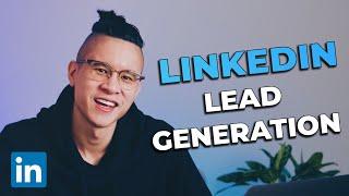 How To Generate Leads on LinkedIn  LinkedIn Lead Generation Tutorial