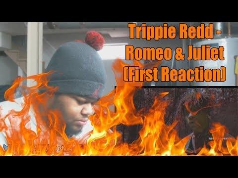 Trippie Redd - Romeo & Juliet (First Reaction)
