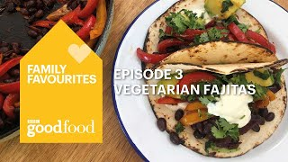 Family Favourites - Vegetarian fajitas - BBC Good Food