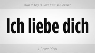 """Gambar cover How to Say """"I Love You"""" in German 