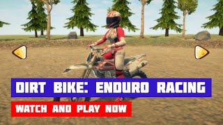 Dirt Bike: Enduro Racing · Game · Gameplay