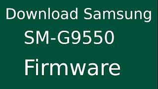 Download - free SM-G9550 Firmware video, imclips net