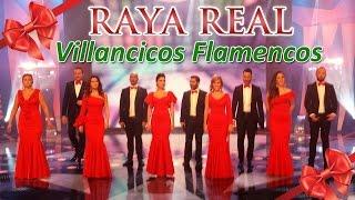 Villancicos Flamencos (1 hora) ❄☃ Raya Real ☃❄ Villancicos Navideños - Villancicos Rocieros.