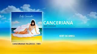 Baby Do Brasil - Canceriana