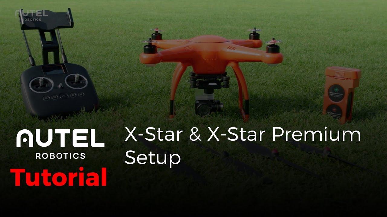 Autel Robotics Tutorial X Star And X Star Premium Setup Youtube