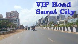 VIP Road | Vesu | Bharthana | Althan | Surat City Gujarat